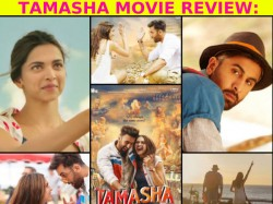 Tamasha Movie Review Plot Critics Rating Ranbir Kapoor Deepika Padukone Story