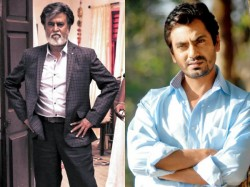 Nawazuddin Makes An Interesting Revelation About Superstar Rajanikanth