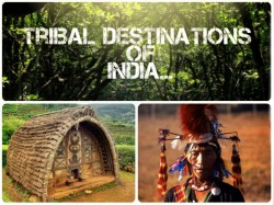 Tribal Destinations India