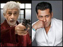 Naseeruddin Shah Takes Major Dig At Salman Khan The Kind Films He Has Been Doing