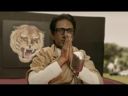 Thackeray Trailer Another Nawazuddin Siddiqui Triumph
