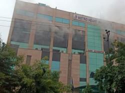 Massive Fire Breaks In Noida S Metro Hospital