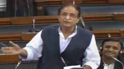 Azam Khan Creats Controversy In Lok Sabha