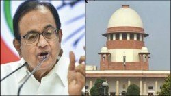 Chidambaram Is In Trouble In Supreme Court For Not Starting Hearing Her Interim Bell Petition